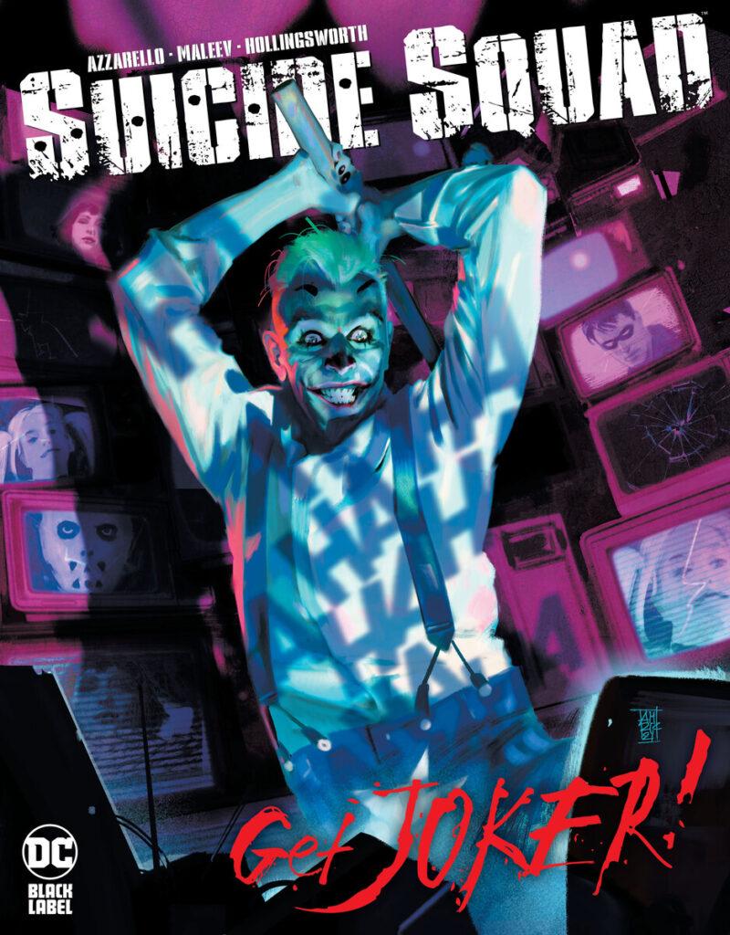 DC annonce Suicide Squad: Get Joker! par Brian Azzarello et Alex Maleev 27