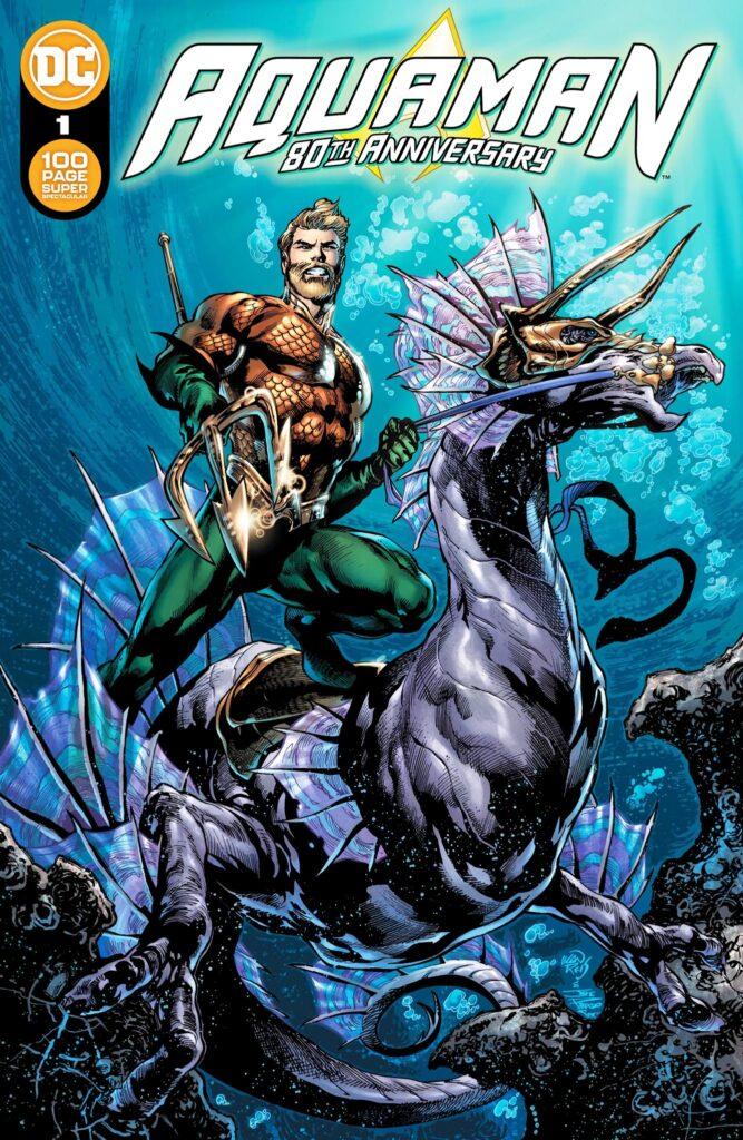 Aquaman : deux mini-séries à venir et les équipes de son numéro spécial 80 ans dévoilées 33