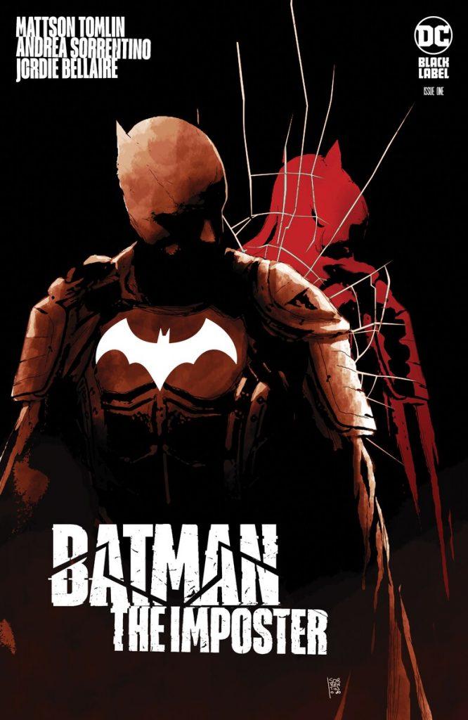 Batman : The Imposter, par Mattson Tomlin et Andrea Sorrentino annoncé en octobre en VO et en février en VF 27