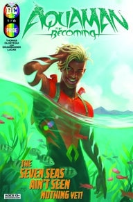 Highlights de la semaine #147 (Aquaman : The Becoming, Wayne Family Adventures,...) 29